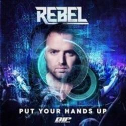 Rebel Put Your Hands Up (Original Extended Mix)